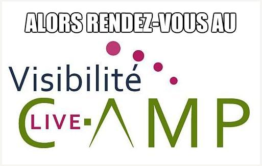 Visibilité Live Camp 2012